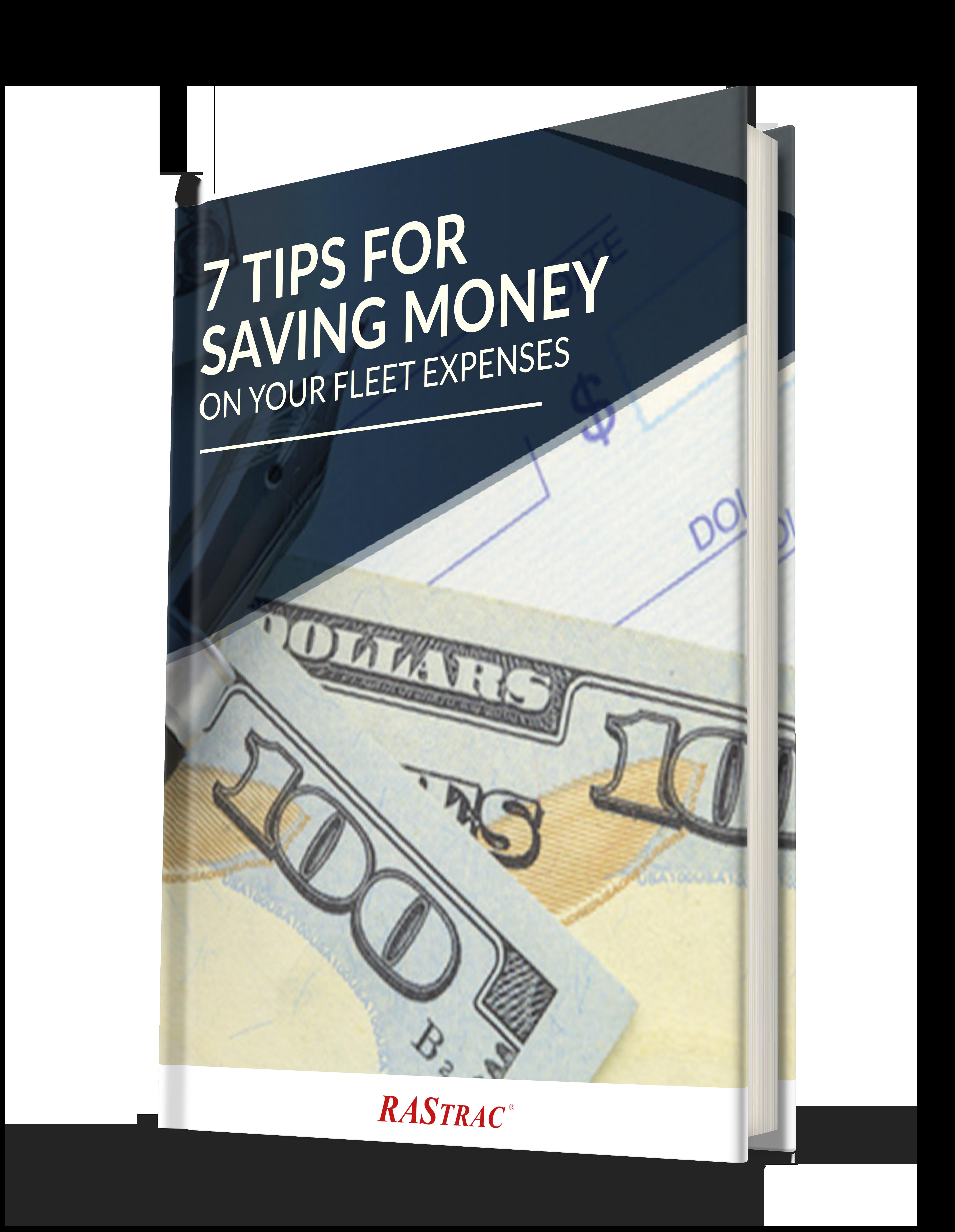 7 Tips for Saving Money on Your Fleet Expenses
